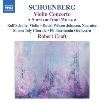 Rolf Schulte - Schoenberg: Violin Concerto - A Survivor from Warsaw