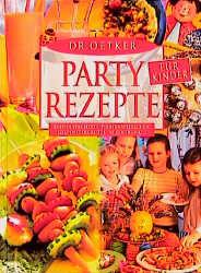 Partyrezepte für Kinder - August Oetker