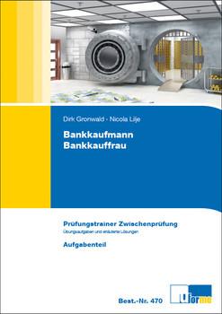 Bankkaufmann/Bankkauffrau Prüfungstrainer Zwischenprüfung - Anne Goltz