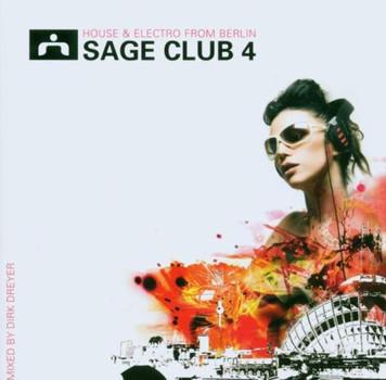 Various - Sage Club 04 - mixed by Dirk Dreyer
