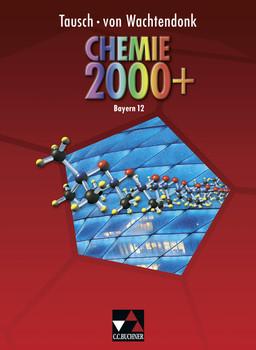 Chemie 2000 + Bayern / Band 12: Chemie für die Oberstufe - Tausch, Michael