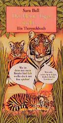 Der kleine Tiger sucht. Ein Tiersteckbuch - Sara Ball