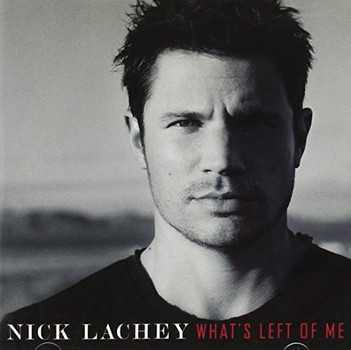 Nick Lachey - What S Left of Me