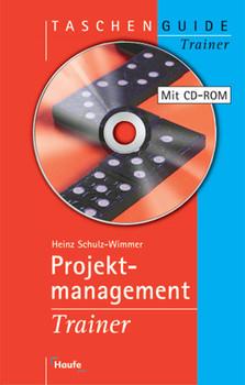 Projektmanagement Trainer, m. CD-ROM - Heinz Schulz-Wimmer