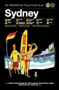 Sydney. Monocle Travel Guide Series [Gebundene Ausgabe]
