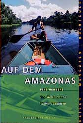 Sierra, Bd.79, Auf dem Amazonas - Lutz Herbert