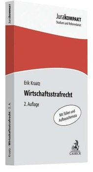 Wirtschaftsstrafrecht - Erik Kraatz  [Taschenbuch]