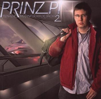 Prinz Pi - Teenage Mutant Horror Show II