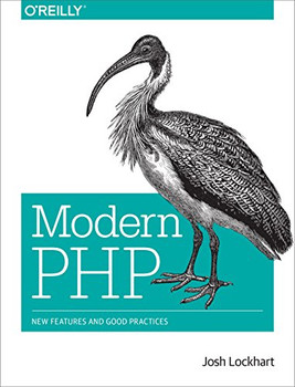 Modern PHP: New Features and Good Practices - Lockhart, Josh