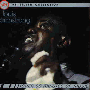 Louis Armstrong - The Silver Collection