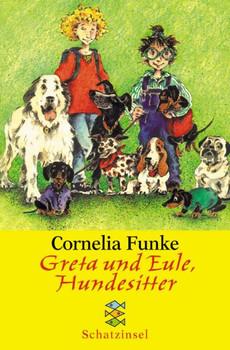 Greta und Eule, Hundesitter. Sonderausgabe - Cornelia Funke