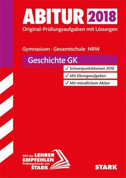 Abiturprüfung NRW - Geschichte GK [Taschenbuch]