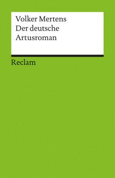 Der deutsche Artusroman - Volker Mertens