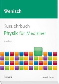 Kurzlehrbuch Physik. für Mediziner - Thomas Wenisch  [Taschenbuch]