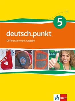 deutsch.punkt / Schülerbuch 9. Schuljahr. Differenzierende Ausgabe / Differenzierende Ausgabe [Taschenbuch]