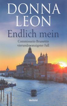 Endlich mein - Donna Leon [Taschenbuch, Weltbild]