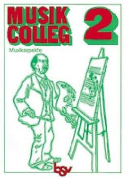 Musik-Colleg, Bd.2 : Musikaspekte
