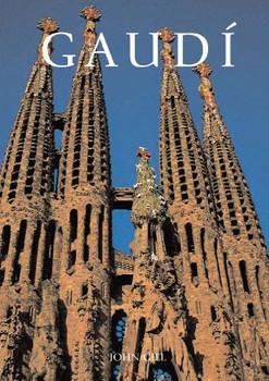 Gaudí - Antoni Gaudí