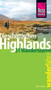 Reise Know-How Wanderführer Die schottischen Highlands - 31 Wandertouren - - John Sykes  [Taschenbuch]