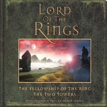 Lord of the Rings-Fellowship/Two Towers [Soundtrack]