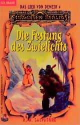 Das Lied von Deneir 4: Die Festung des Zwielichts: BD 4 - R.A. Salvatore
