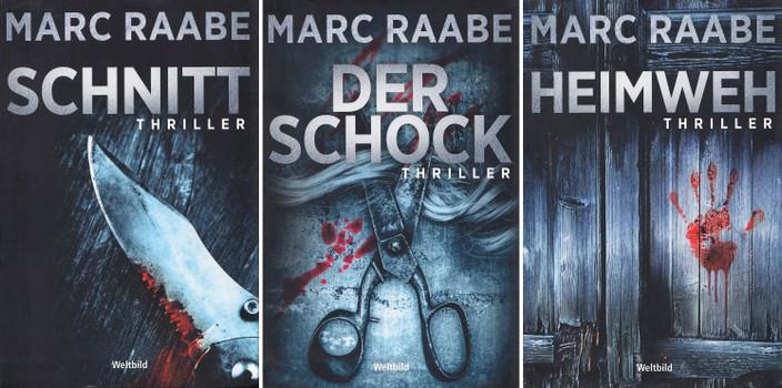 Schnitt / Der Schock / Heimweh - Marc Raabe [3 Bände, Gebundene Ausgabe, Weltbild]