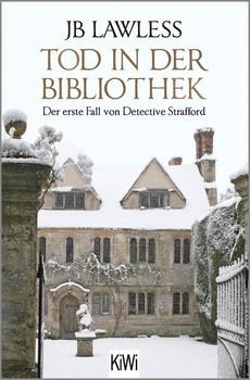 Tod in der Bibliothek. Der erste Fall von Detective Strafford - JB Lawless  [Taschenbuch]