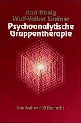 Psychoanalytische Gruppentherapie - Karl König