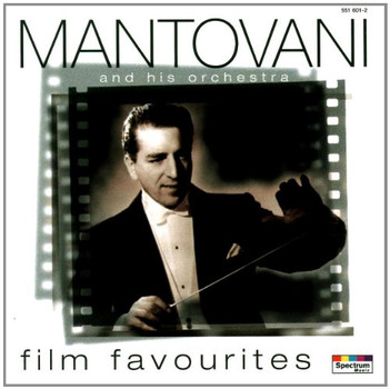Mantovani Orchestra - Film Favourites