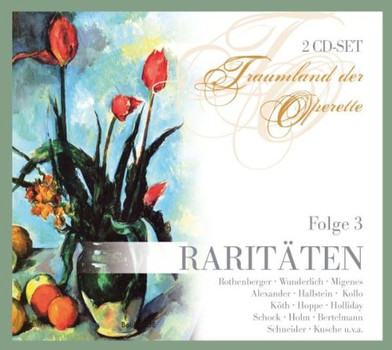 Rothenberger - Operetten-Raritäten Folge 3