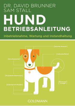 Hund - Betriebsanleitung: Intriebnahme, Wartung und Instandhaltung - Brunner, Dr. David