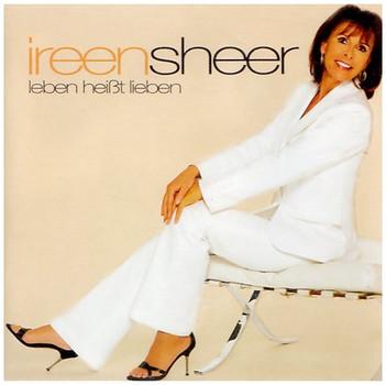 Ireen Sheer - Leben heißt lieben
