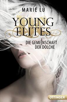 Young Elites. Die Gemeinschaft der Dolche - Marie Lu  [Taschenbuch]
