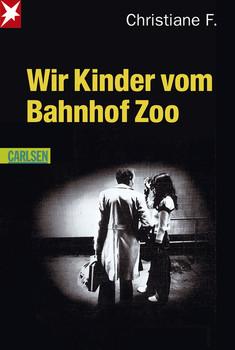 Wir Kinder vom Bahnhof Zoo - Horst Rieck