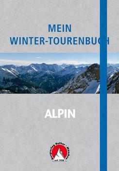 Mein Winter-Tourenbuch. Notizbuch mit Infoteil [Taschenbuch]