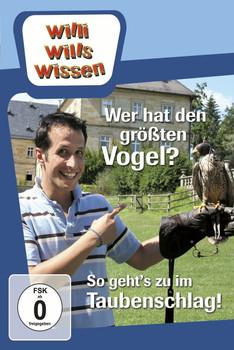 Willi will's wissen - Wer hat den größten Vogel? / So geht's zu im Taubenschlag!