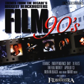 the Filmscore Orchestra - Film 90'S