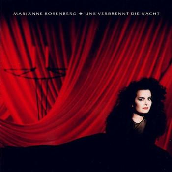 Marianne Rosenberg - Uns Verbrennt die Nacht