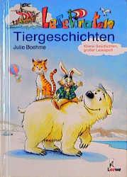 LesePiraten. Tiergeschichten. Kleine Geschichten, großer Lesespaß - Julia Boehme
