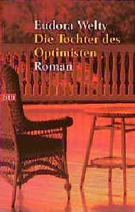 Die Tochter des Optimisten. - Eudora Welty