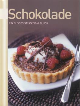 Schokolade: Ein süsses Stück vom Glück [Broschiert, Weltbild]