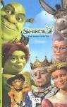 Shrek 2. Der Roman zum Film. Der tollkühne Held kehrt zurück - Jesse L. McCann