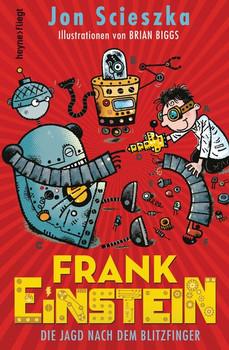 Frank Einstein - Die Jagd nach dem Blitzfinger - Jon Scieszka  [Gebundene Ausgabe]