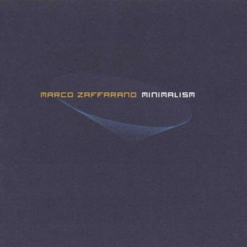 Marco Zaffarano - Minimalism