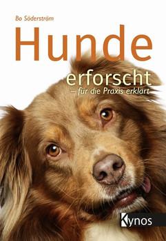 Hunde erforscht - für die Praxis erklärt - Bo Söderström  [Gebundene Ausgabe]