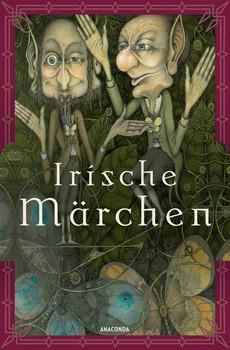 Irische Märchen [Gebundene Ausgabe]