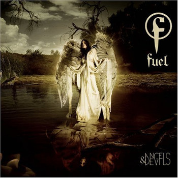 Fuel - Angels & Devils
