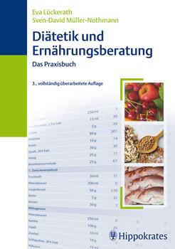 Diätetik und Ernährungsberatung: Das Praxisbuch - Eva Lückerath