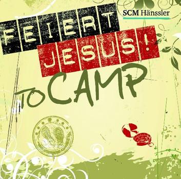 Diverse - Feiert Jesus! - to camp