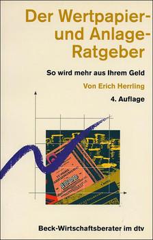 Der Wertpapier- und Anlage-Ratgeber - Erich Herrling